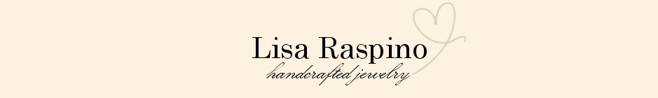Lisa Raspino Handcrafted Artisan Jewelry