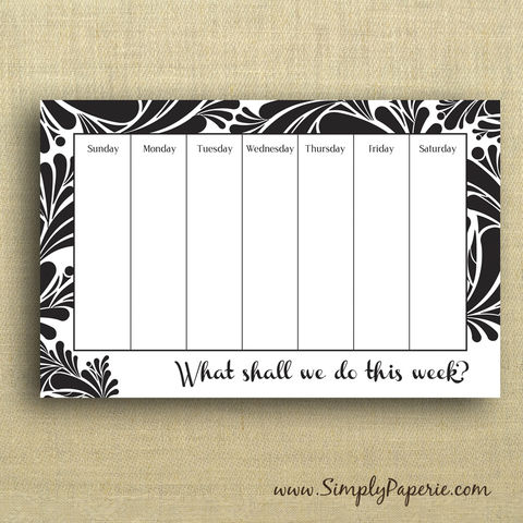 What,Shall,We,Do,This,Week?,Notepad,weekly calendar, black and white, notepad, magnet, refrigerator, schedule, organize, activities