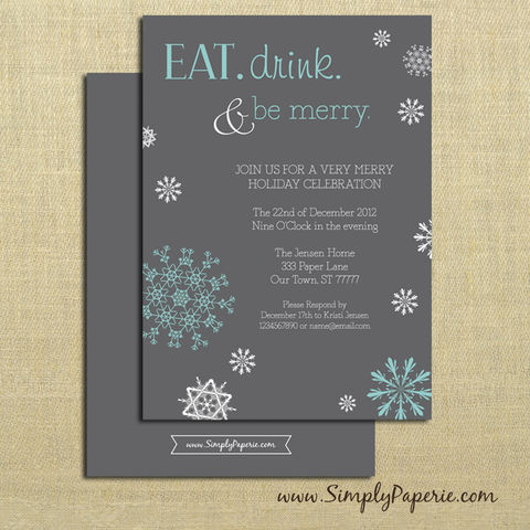 Eat,Drink,and,Be,Merry,Party,Invitations,winter, holiday party, invitation, party, eat, drink, be merry, snowflake, grey, blue, aqua, teal, classic, cocktail party, modern, trendy, 5 x 7, elegant, style, winter party