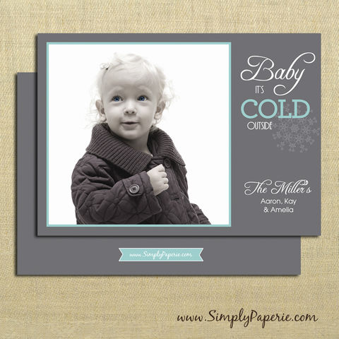 Baby,it's,Cold,Outside!,Photo,Card,christmas, holiday, card, child, children, family, photo, baby its cold outside, snowflake, aqua, teal, grey, baby, modern, trendy, 5 x 7