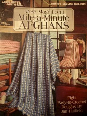 More,Magnificent,Mile-a-Minute,Afghans,by,Jan,Hatfield,Leisure,Arts,mile a minute afghans, crochet, more magificent mile a minute afghans,