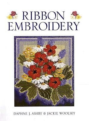 Ribbon,Embroidery,by,Daphine,Ashby,and,Janice,Woolsey,ribbon embroidery,daphine j ashby,jackie woolsey,instructions,crafts,kg krafts
