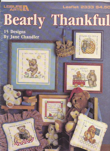 Bearly,Thankful,Leisure,Arts,Leaflet,2333,Bearly Thankful Leisure Arts Leaflet 2333,kg krafts,jane chandler,counted cross stitch