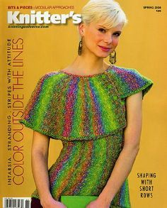 Knitter's,Magazine,Spring,2008,by,Knitting,Universe,Knitters Magazine, Spring 2008, Knitting Universe patterns, designs, trendy, colorful, sensational, magazine, knit, crochet, patterns, instructional