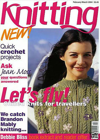 Knitting,Magazine,February/March,2004,Knitting Magazine February/March  2004,knitting,kg krafts,crochet,england