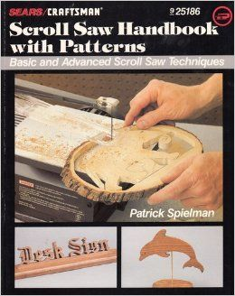 Sears/Craftsman,Scroll,Saw,Handbook,with,Patterns,by,Patrick,Spielman, Scroll Saw Handbook,Patrick Spielman,kg krafts,wood,cutouts