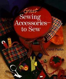 Great Sewing Accessories to Sew by Carol Parks - product images
