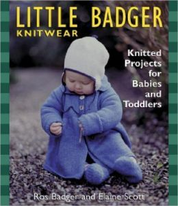 Little,Badger,Knitwear,Knitted,Projects,for,Babies,and,Toddlers,Little Badger Knitwear Knitted Projects for Babies and Toddlers,kg krafts,knitting,crochet,patterns