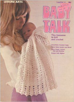 Baby,Talk,Tiny,Treasures,to,Knit,and,Crochet,Baby Talk Tiny Treasures to Knit and Crochet,leisure arts leaflet number 4, knit,crochet,kg krafts