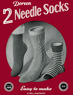 Doreen,Two,Needle,Socks,by,Nell,Armstrong,volume,106,knitting,crochet,Doreen Two Needle Socks, by Nell Armstrong, volume 106,kg krafts