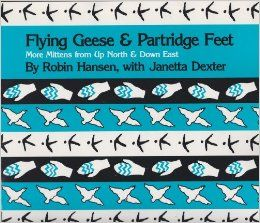 Flying,Geese,and,Partridge,Feet,More,Mittens,from,Up,North,Down,East,Flying Geese and Partridge Feet More Mittens from Up North and Down East,robin hansen,janetta dexter,kg krafts,fair isles, mittens,caps,knitting
