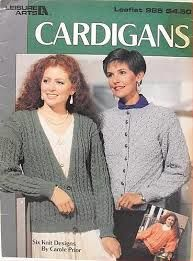 Leisure,Arts,#985,Cardigans,to,Knit,Leisure Arts, #985, Cardigans, to Knit,knit,crochet,patterns,kg krafts,carole prior