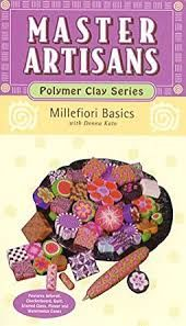 Millefiori,Basics,by,Donna,Kato,(Master,Artisans:,Polymer,Clay),[VHS],Introduction to Polymer Clays, Master Artisans,Polymer Clay,vhs tape,kg krafts,millefiori,donna Kato,marie segal