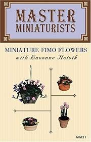 Master,Miniaturists,Miniature,Fimo,Flowers,with,Lavonne,Hoivik,(VHS), Master Artisans Polymer Clay Series, Ancient Images,Gwen Gibson,VHS tape,kg krafts,millefiori,donna Kato,marie segal