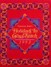 Vanessa-Ann's,Holidays,in,Cross,-Stitch,1993,Oxmoor,House,Vanessa-Ann's Holidays in Cross -Stitch 1993 ,Oxmoor House,Leisure Arts, Counted Cross Stitch,kg krafts,dmc,Christmas,needlework,needle arts
