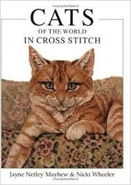 Cats,of,the,World,in,Cross,Stitch,by,Jayne,Netley,Mayhew,and,Nicki,Wheeler,Cats of the World in Cross Stitch,Jayne Netley Mayhew, Nicki Wheeler ,Leisure Arts, Counted Cross Stitch,kg krafts,dmc,Christmas,needlework,needle arts