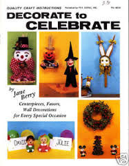Decorate to Celebrate by Jane Berry for Pat Depke Inc - product images