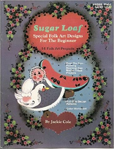 Sugar,Loaf,Special,Folk,Art,Designs,for,the,Beginner,Sugar Loaf Special Folk Art Designs for the Beginner,jackie cole,kg krafts,dmc,Christmas,needlework,needle arts