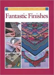 Fantastic,Finishes,from,Rodale's,Successful,Quilting,Library,Fantastic Finishes, Rodale's Successful Quilting Library,kg krafts, home decor,sewing, crafting,supplies