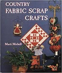 Country,Fabric,Scrap,Crafts,by,Marti,Michell,Country Fabric Scrap Crafts ,Marti Michell,kg krafts, home decor,sewing, crafting,supplies