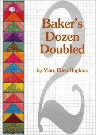 Baker's,Dozen,Doubled,by,Mary,Ellen,Hopkins,Baker's Dozen Doubled,Mary Ellen Hopkins,kg krafts,quilting, home decor,sewing, crafting,supplies
