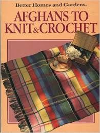 Better,Homes,and,Gardens,Afghans,to,Knit,Crochet,Better Homes and Gardens, Afghans to Knit and Crochet ,kg krafts,knitting,crochet,patterns