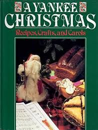 A Yankee Christmas Recipes, Crafts, and Carols  - product images