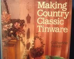 Making,Country,Classic,Tinware,by,Catherine,Austin,Making Country Classic Tinware,Catherine Austin,kg krafts, baskets, weaving,reed,patterns