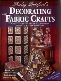 Shirley,Botsford's,Decorating,with,Fabric,Crafts,Shirley Botsford's Decorating with Fabric Crafts,kg krafts,quilting,fabric,sewing,patterns