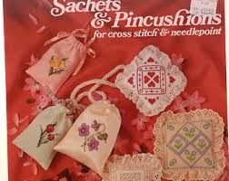 Sachets,and,Pincushions,by,Anne,Van,Wagner,Young,Leisure,Arts,225,Sachets and Pincushions by Anne Van Wagner Young Leisure Arts  225,vintage,crochet, pat thom, love me dolls,kg krafts,yarn dolls, craft supplies,crafts,supplies,indie supplies