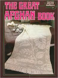 the Great Afghan Book American School of Needlework - product images