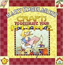 Mary,Engelbreit,Crafts,to,Decorate,your,Home,Mary Engelbreit Crafts to Decorate your Home,kg krafts,quilting,fabric,sewing,patterns
