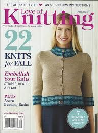 Love,of,Knitting,Fall,2015,Love of Knitting, fall 2015, summer Knits, , designs, hats, shells, scarves, vest, cardigans, magazine, crochet, pattern, instruction