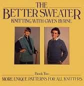 The,Better,Sweater,Knitting,with,Gwen,Byrne,Book,two,The Better Sweater Knitting with Gwen Byrne Book two,crochet,knit,magazine,kg krafts,sewing, crafts,supplies