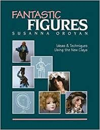 Fantastic,Figures,by,Susanna,Oroyan, Fantastic Figures by Susanna Oroyan,dollhouse,miniatures,kg krafts,polymer clay,crafts,supplies
