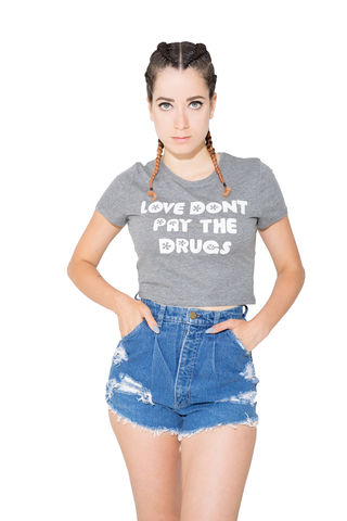 LOVE,DONT,PAY,THE,DRUGS,buzzfeed, refinery29, nyc, design sponge, edm, plur, TEE, T SHIRT, TSHIRT, DRUGS, LOVE, CROP TOP, OOTD, STYLE FEEN, BELLA, asos, forever 21, hm, dolls kill, nasty gal, girl, model, brooklyn, stores, clothing