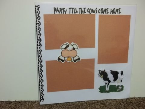 Party,till,cows,come,home,premade,scrapbook,page, country, scrapbook