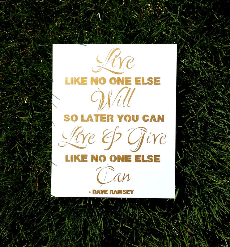 Dave Ramsey Quote - Live Like No One Else - product image
