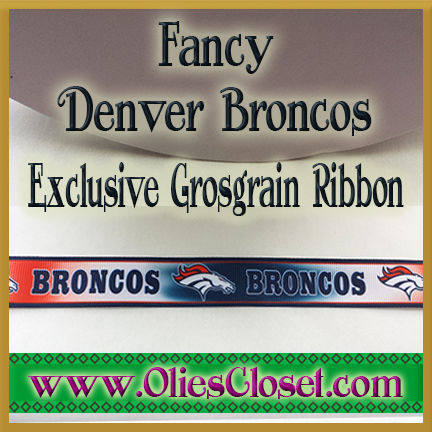 Fancy,Denver,Broncos,Olie's,Closet,Exclusive,Grosgrain,Ribbon,Fancy Denver Broncos Olie's Closet Exclusive Grosgrain Ribbon