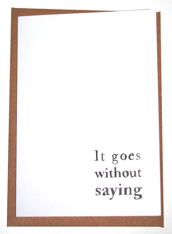 It Goes Without Saying Greeting Card (SINGLE) - product images  of