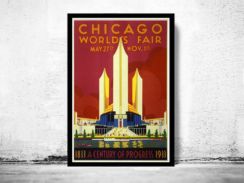Vintage,Poster,of,Chicago,expo,poster,,1933,Art,Reproduction,Open_Edition,vintage_poster,retro_poster,travel_poster,north_america_poster,america_poster,chicago,expo_century,oldcityprints,chicago_poster,chicago_retro,art_deco