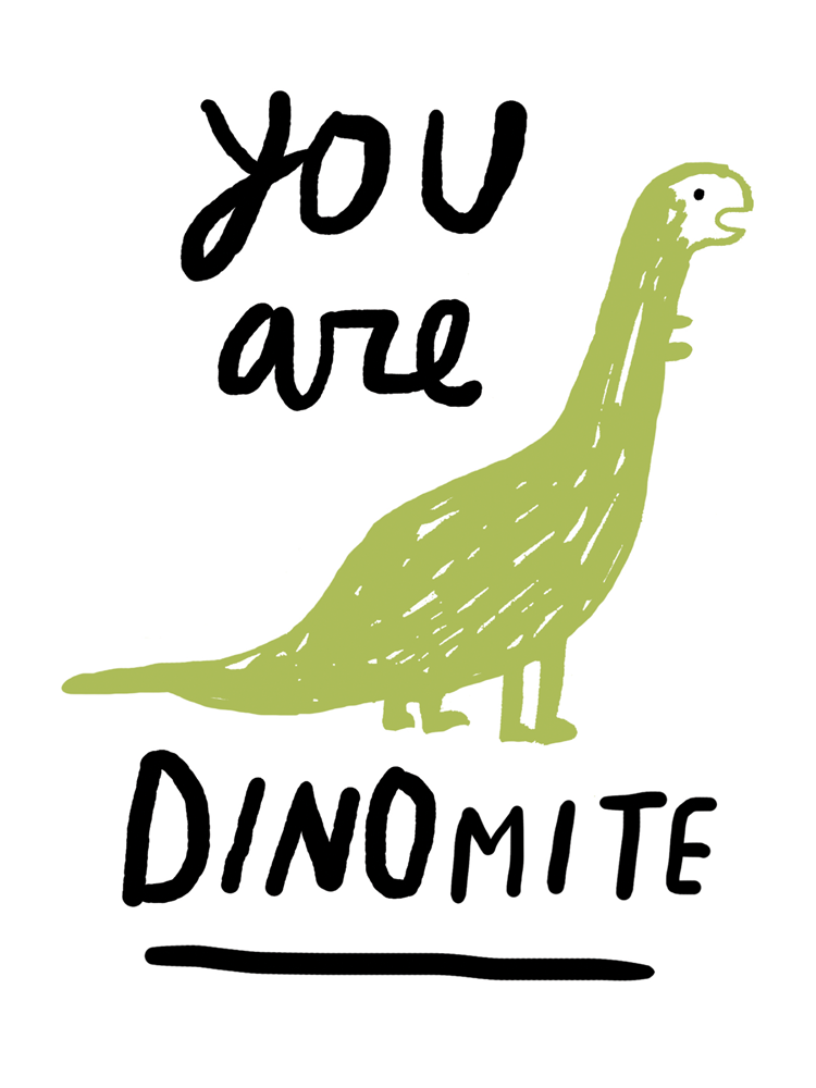 You Are Dinomite - product image