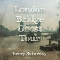 Haunted,London,Bridge,Tour,Haunted London Bridge Tour