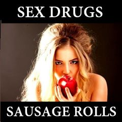 Naughty,London,-,Sex,,Drugs,and,Sausage,Rolls,Naughty London