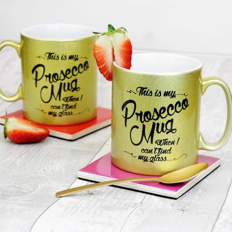 Prosecco,printed,gold,mug,with,handwritten,slogan.,mug; prosecco; fizz; prosecco mug, gold mug; prosecco gift.