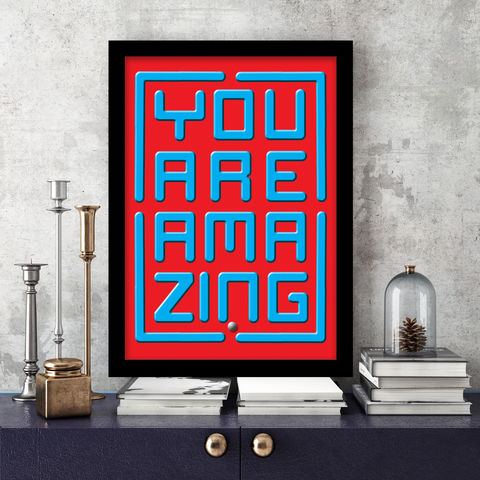 Ball,Maze,YOU,ARE,AMAZING,Print,Ball Maze, Graphic Print, Pop Art, Modern Art, Primary Colours, Maze, Amazing