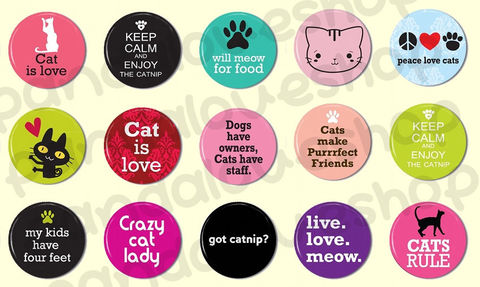 15,Cat,Lover,Animal,Pinback,Buttons,-,1,inch,Flat,Back,Cabochons,Accessories,Pinback_Button,1_inch_25mm,pinback_button,wholesale,flat_back_cabochon,humor_saying,pin_back_flatback,fridge_magnet,cat_kitten_kitty,pet_animal_lover,party_favors,cat_is_love_heart,meow,keep_calm_catnip,paper,mylar,metal,graphics,pinbac