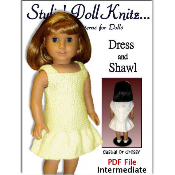 Knitting Pattern For Doll Dress And Shawl Fits American Girl Doll