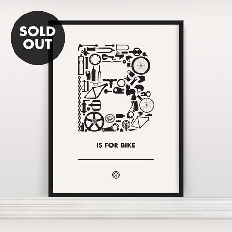 B,is,for,Bike,-,Screen,Print,Edition,4,Screen Print, Typographic Poster, B is for Bike