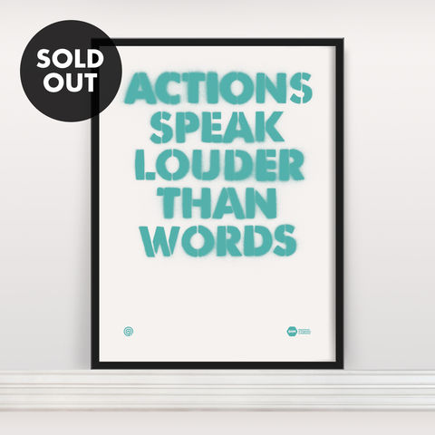 Actions,Speak,Louder,Than,Words,-,Screen,Print,Screen Print, Typographic Poster, Inspiration & Motivation